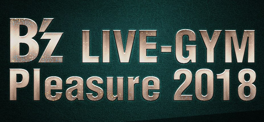 B'z live gym Pleasure 2018