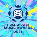 SPACE SHOWER MUSIC AWARDS 2021(スペシャアワード)